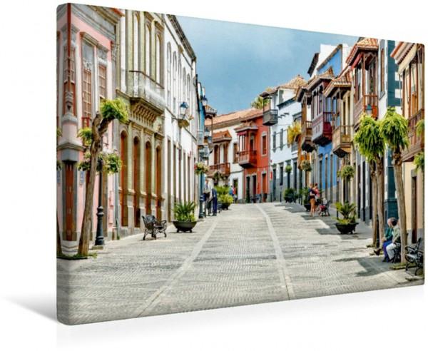 Wandbild Gran Canaria - Kanarische Impressionen Teror - Calle Real de la Plaza Teror - Calle Real de la Plaza