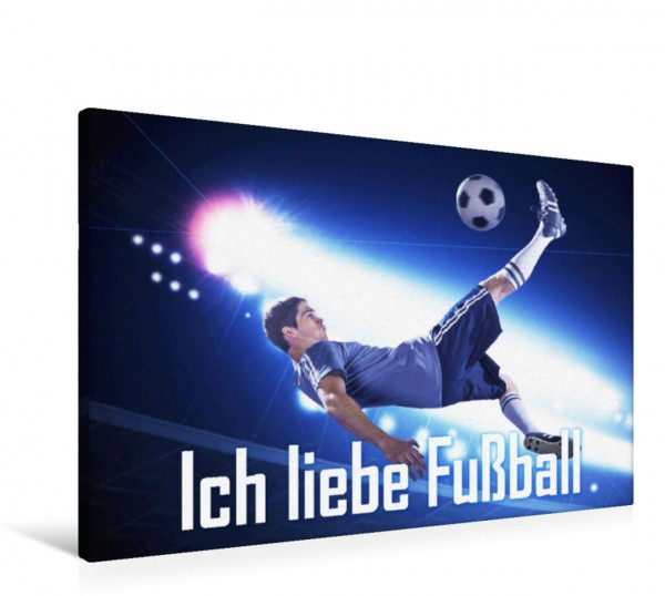 Wandbild Ich liebe Fußball Weltweit sind es 250 Millionen Menschen die der Spaß am Fußballspiel vereint Weltweit sind es 250 Millionen Menschen die der Spaß am Fußballspiel vereint
