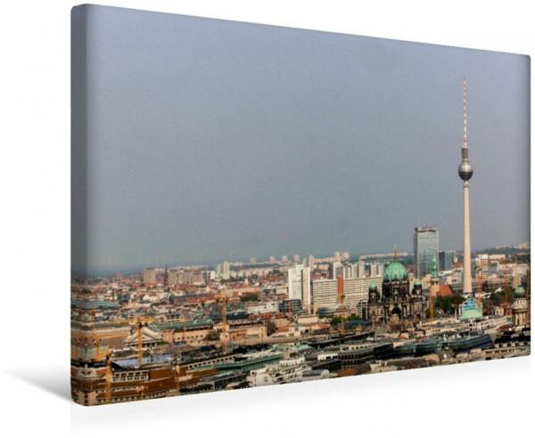 Wandbild Berlin boomt Tolles Panorama der deutschen Hauptstadt Tolles Panorama der deutschen Hauptstadt