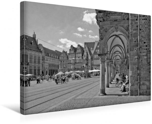 Wandbild Der Marktplatz in Bremen, ein Blick vorbei am Rathaus, in der Mitte der Roland, links der Schütting